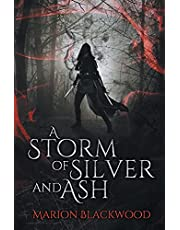 A Storm of Silver and Ash