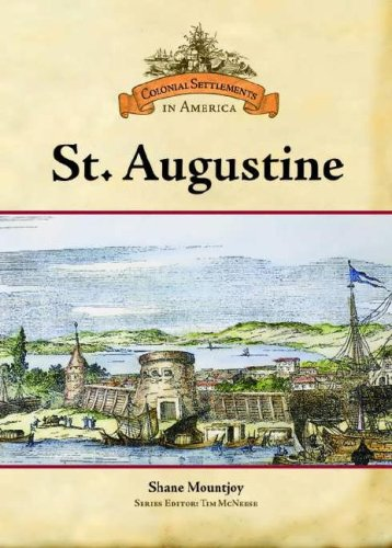 St. Augustine (Colonial Settlements in America)