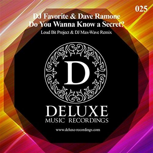 Do You Wanna Know A Secret? (Loud Bit Project & DJ Max-Wave Remix)