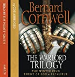 The Warlord Trilogy: The Winter King/Enemy Of God/Excalibur by Bernard Cornwell (2010-02-04)