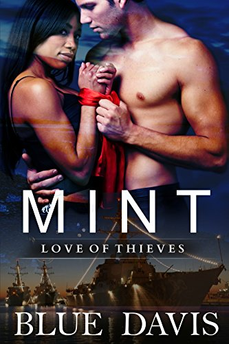 MINT: (Love of Thieves) by [Davis, Blue]