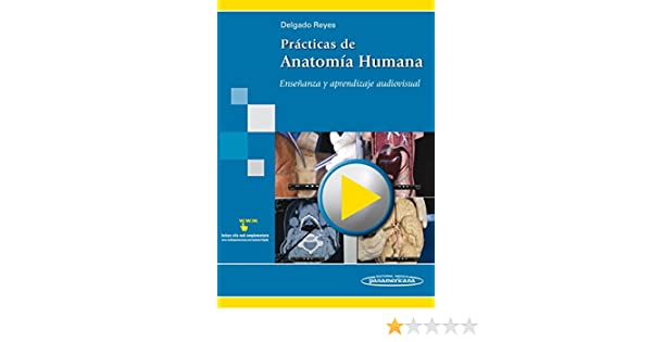 Amazon.com: Practicas de anatomia humana / Practices of human anatomy: Ensenanza y aprendizaje audiovisual / Audiovisual Teaching and Learning (Spanish ...