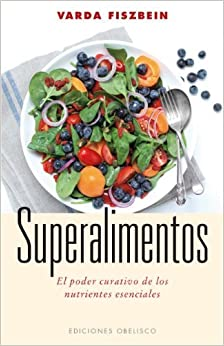 Superalimentos (Spanish Edition) by Varda Fiszbein (2013-09-30)