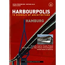 Harbourpolis 15 Schools Of Architecture Hamburg