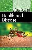 Health and Disease, Diane Andrews Henningfeld, 0737748583