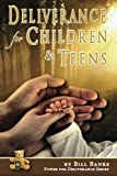img - for Deliverance for Children and Teens (Power for Deliverance Series, Vol. 3) book / textbook / text book