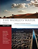 img - for The World's Water Volume 9: The Report on Freshwater Resources book / textbook / text book