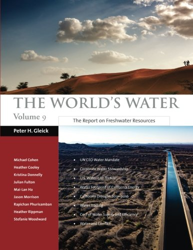 The World's Water Volume 9: The Report on Freshwater Resources