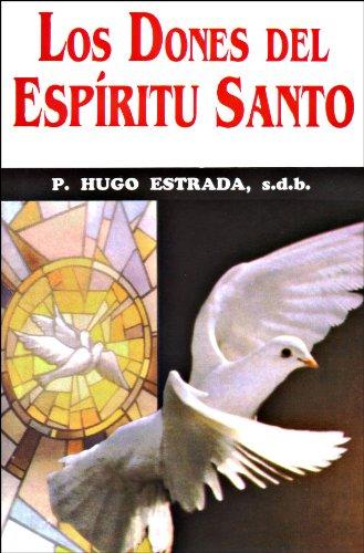 Los Dones del Espíritu Santo (Colección Padre Hugo Estrada nº 30) (Spanish Edition