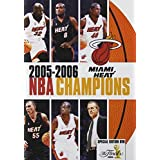 NBA Champions 2006: Miami Heat by Team Marketing