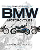 The Complete Book of BMW Motorcycles: Every Model