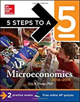 5 Steps to a 5 AP Microeconomics, 2014-2015 Edition Front Cover