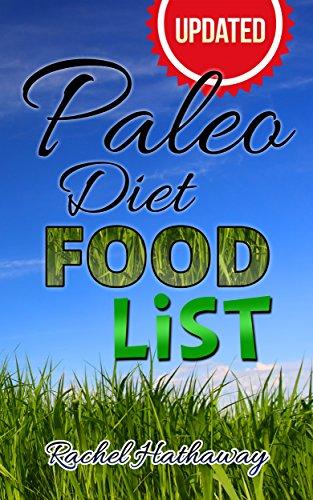 Updated Paleo Diet Food List Book: Plus Paleo Diet Shopping Lists! (Nutrition Series)