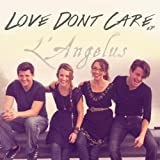 Love Dont Care - Ep by L'Angelus (2013-08-03)