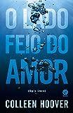 capa de O Lado Feio do Amor (Ugly Love)