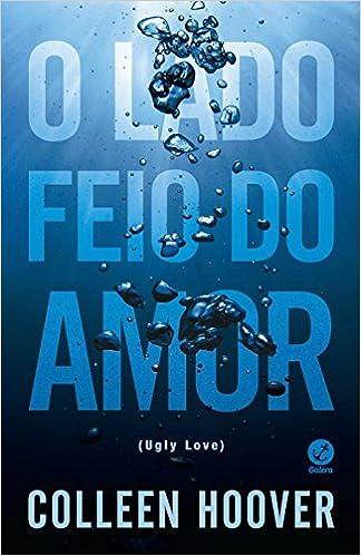 Livro o lado feio do amor ugly love na amazon fandeluxe Gallery