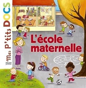 """Afficher """"L'école maternelle"""""""