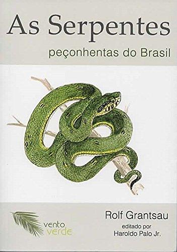 As Serpentes peçonhentas do Brasil