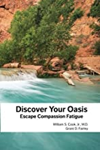 Discover Your Oasis: Escape Compassion Fatigue