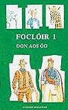 Focloir Scoile English Irish Dictionary (Irish Edition) by An Gum (1994-12-04)