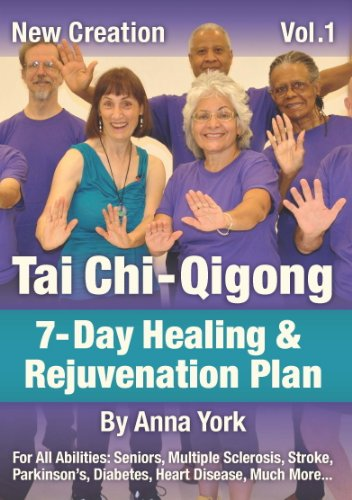(New Creation Tai Chi-Qigong: 7-Day Healing & Rejuvenation Plan, Vol. 1)