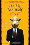 The Big Bad Wolf Tells All, Donna Kauffman, 0553382225