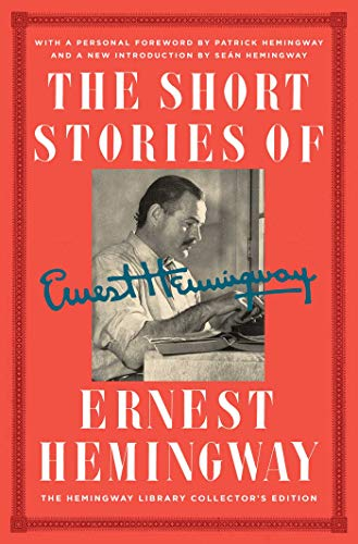 The Short Stories of Ernest Hemingway: The Hemingway Library Collector's Edition (The Old Man And The Sea Story)