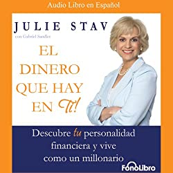 El Dinero Que Hay en Ti (Texto Completo) [The Money in You ]