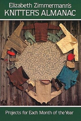 Price comparison product image Elizabeth Zimmermann's Knitter's Almanac (Dover Knitting, Crochet, Tatting, Lace)