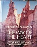 The Way of the Heart, Henri J. M. Nouwen, 0816404798