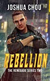 Best Serieses Of Books - Rebellion (The Renegade Seriese Book 2) Review