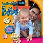Activités d'éveil avec bébé |  divers auteurs