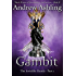 The Invisible Hands - Part 1: Gambit (Dark Tales of Randamor the Recluse Book 4)