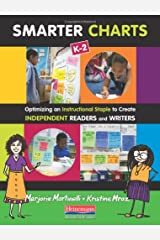Smarter Charts K-2: Optimizing an Instructional Staple to Create Independent Readers and Writers Paperback