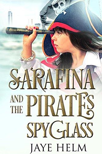 Sarafina and the Pirate's - Helm Spy Glasses