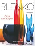 img - for Blenko: Cool '50s & '60s Glass (Schiffer Book for Collectors) by Leslie Pi?a (2007-07-01) book / textbook / text book