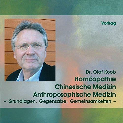 Homöopathie, Chinesische Medizin, Anthroposophische Medizin, 1 Audio-CD