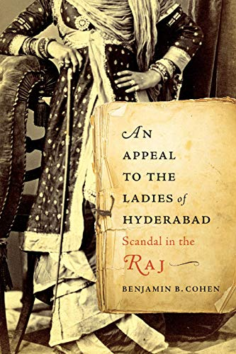 An Appeal to the Ladies of Hyderabad: Scandal in the Raj