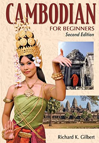 Cambodian for Beginners - Second Edition (Study English Khmer)