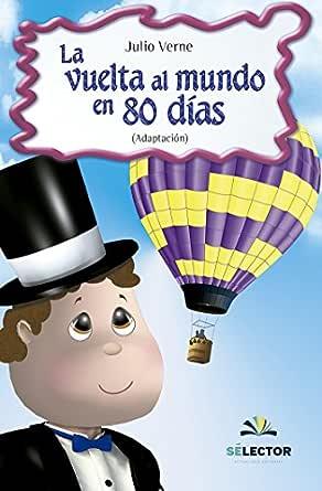 La vuelta al mundo en 80 días eBook: Julio Verne: Amazon.es ...