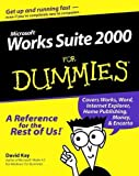Microsoft Works Suite 2000 For Dummies by David C. Kay (2000-02-25)