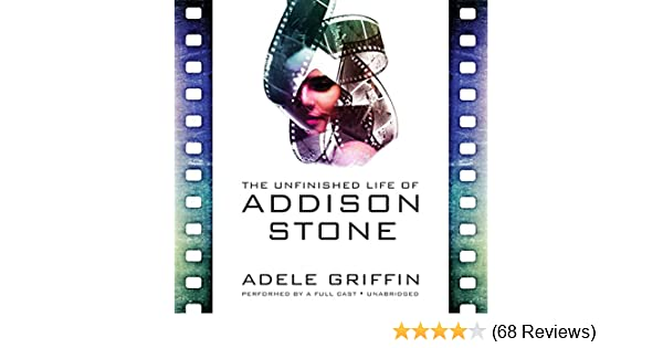 Amazon The Unfinished Life Of Addison Stone Audible Audio