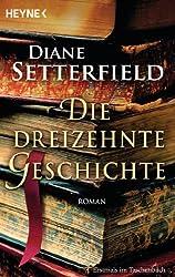Die dreizehnte Geschichte: Roman (German Edition)
