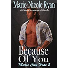 Because of You (Music City Heat Book 2)