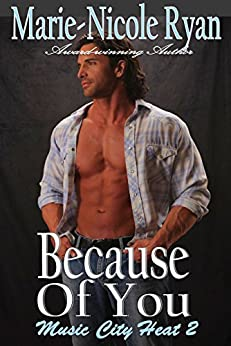 Because of You (Music City Heat Book 2) by [Ryan, Marie-Nicole]