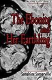 The Ebonite and Her Earthling, Sunshine Somerville, 1495243001