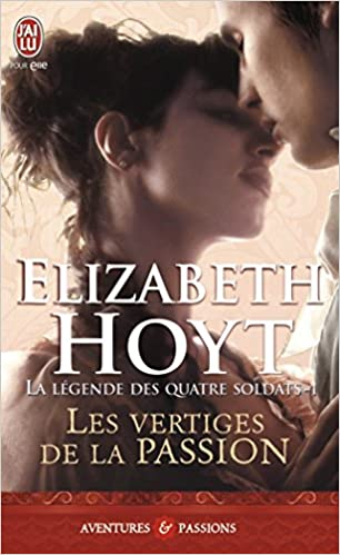 Série La légende des quatre soldats - 4 tomes - Elizabeth Hoyt