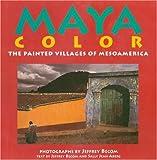 Maya Color, Jeffrey Becom and Sally J. Aberg, 0789202158
