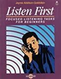 Listen First - Focused Listening Tasks for Beginners, Jayme Adelson-Goldstein, 0194344223