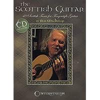 The Scottish Guitar: 40 Scottish Tunes for Fingerstyle Guitar